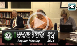 Leland and Gray School Board 6/14/16