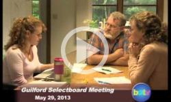 Guilford Selectboard Mtg 5/29/13