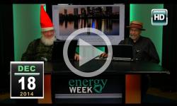 Energy Week: 12/18/14