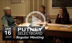 Putney Selectboard Mtg 1/16/19