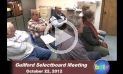 Guilford Selectboard Mtg 10/22/12
