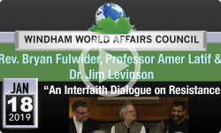 Windham World Affairs Council: An Interfaith Dialogue on Resistance 1/18/19