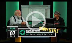 Energy Week Show & Tell: 8/7/14