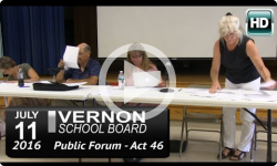 Vernon School Board: 7/11/16 Public Forum - Act 46