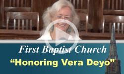 First Baptist Church: Honoring Vera Deyo