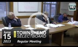 Townshend Selectboard: 6/15/15