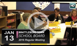 Brattleboro Town School Bd Mtg 1/13/16