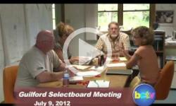 Guilford Selectboard Mtg. 7/9/12