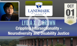 Landmark College Presents: Lydia X. Z. Brown - Neurodiversity and Disability Justice 10/1/19