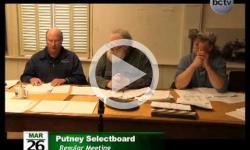 Putney Selectboard Mtg. 3/26/14