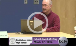 Brattleboro Union High School Bd. Mtg. 3/17/14