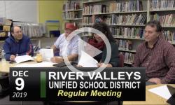 River Valley Unified School District (RVUSD) Board Mtg 12/9/19