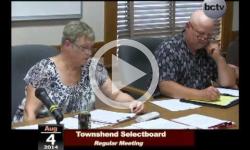 Townshend Selectboard Mtg 8/4/14