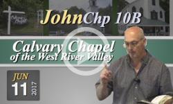 Calvary Chapel: John, Chp 10B