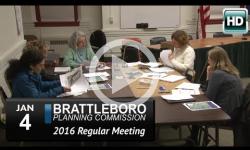 Brattleboro Planning Commission Mtg 1/4/16