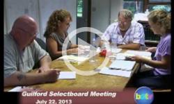 Guilford Selectboard Mtg. 7/22/13