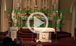 Mass from Sunday, June 23, 2019