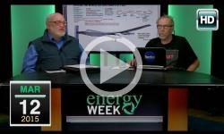 Energy Week: 3/12/15