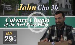 Calvary Chapel: John, Chp 3B