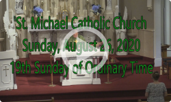Mass from Sunday, August 8, 2020