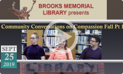 Brooks Memorial Library Events: Community Conversations on Compassion Falls Series - Part 1