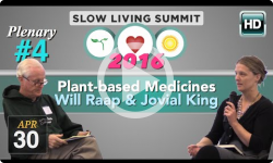 2016 Slow Living #4: Plant-based medicines - Raap, King
