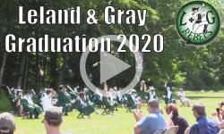 Leland and Gray Graduation: 2020 Leland and Gray High School Graduation