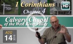 Calvary Chapel: 1 Corinthians, Chp 4