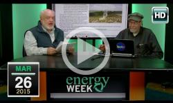 Energy Week: 3/26/15