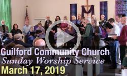 Guilford Church Service - 3/17/19