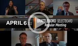 Brattleboro Selectboard: Brattleboro SB Mtg 4/6/21