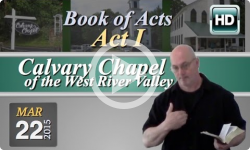 Calvary Chapel: March 22, 2015