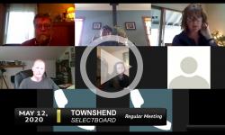Townshend Selectboard: Townshend SB Mtg 5/12/20
