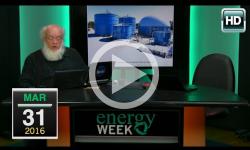Energy Week: 3/31/16