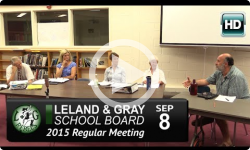 Leland and Gray School Board Mtg 9/8/15