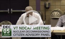 VT Nuclear Decommissioning Citizens Advisory Panel - VT NDCAP - 12/5/19 Mtg