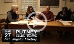 Putney Selectboard Mtg 3/27/19