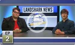 Landmark Broadcasters: Spring 2017- Landshark News - Ep 2
