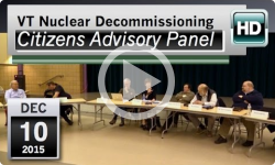 VT Nuclear Decommissioning Citizens Advisory Panel: 12/10/15