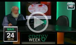 Energy Week: 3/24/16
