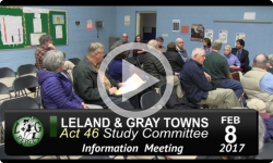 Leland and Gray Towns Act 46 Public Info Mtg 2/8/17