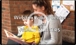 Winston Prouty Center presents Family Matters