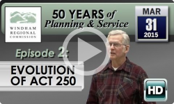 Windham Regional Commission - 50 Years: Evolution of Act 250
