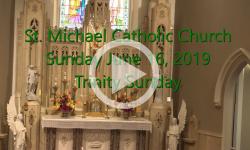 Mass from Sunday, June 16, 2019