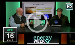 Energy Week: 4/16/15