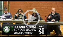 Leland and Gray School Board Mtg 12/20/16