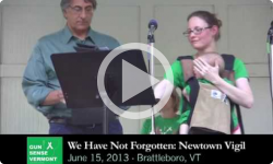 We Have Not Forgotten: Newtown Vigil 6/15/13