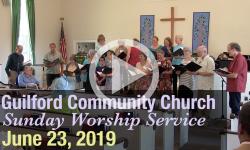 Guilford Church Service - 6/23/19