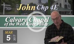 Calvary Chapel: John, Chp 4E