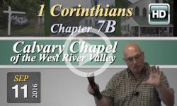 Calvary Chapel: 1 Corinthians, Chp 7B